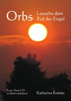 Orbs - Lausche dem Ruf der Engel